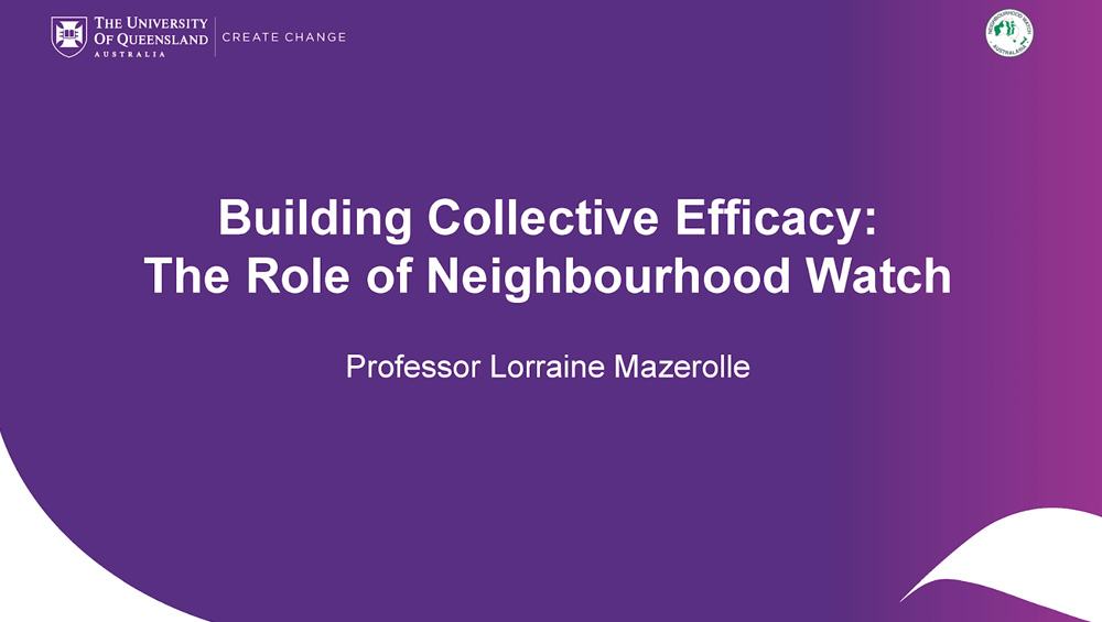 Building Collective Efficacy: The Role of Neighbourhood Watch