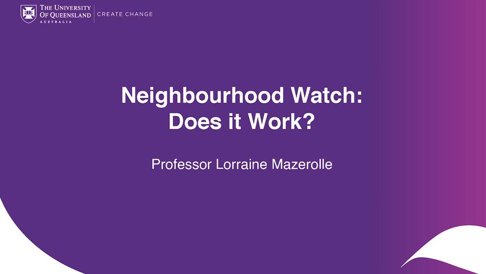 Neighbourhood Watch: Does it Work?