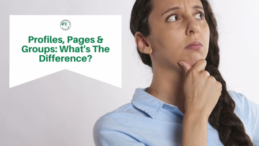 Profiles, Pages & Groups. What's the difference?