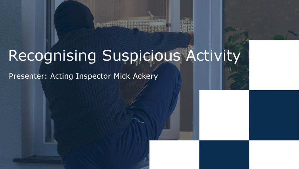 Recognising Suspicious Activity
