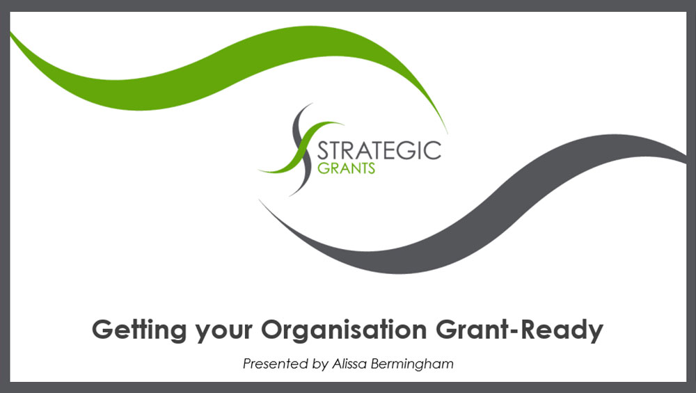 Getting your organisation Grant Ready